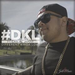 #Dkl Different Kinda Love (feat. Casual Jamar)