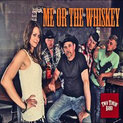 Me or the Whiskey (feat. Carly Collura)
