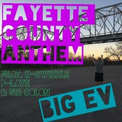 Fayette County Anthem (feat. K-Swizzle, P-Late & 512 Colon)