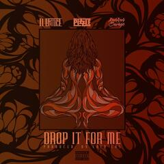 Drop It for Me (feat. Pizzle & RahRah the Savage)
