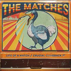 Life of a Match / Crucial Comeback (Mary Claire)