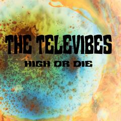 High or Die