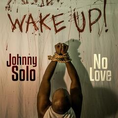 No Love (Wake Up)