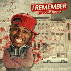 I Remember (feat. CookieTurner)