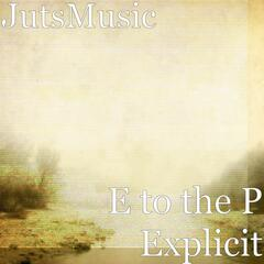 E to the P Explicit