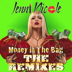 Money in the Bag (The Remixes) - EP