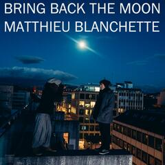 Bring Back the Moon