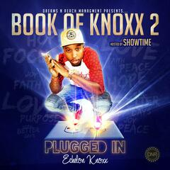 Book of Knoxx II: Plugged In