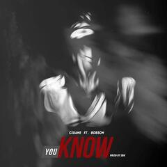 You Know (feat. Bobson)