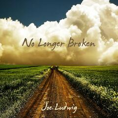 No Longer Broken