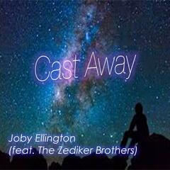 Cast Away (feat. the Zediker Brothers)