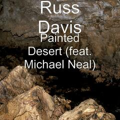 Painted Desert (feat. Michael Neal)