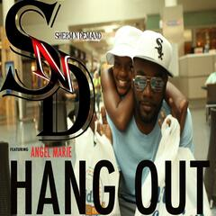 Hang out (feat. Angel Marie)