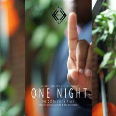 One Night (feat. the Getta & Aaron Miles)