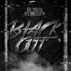 Black out (feat. Montana of 300)