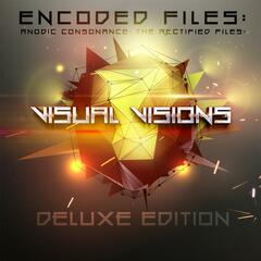 Encoded Files: Anodic Consonance: The Rectified Files (Deluxe Edition)