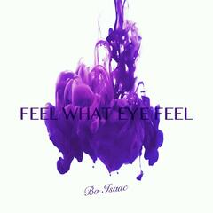 Feel What Eye Feel