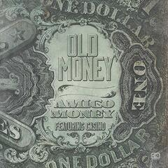 Old Money (feat. Casino)