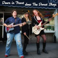 Down in Front Does the Donut Shop