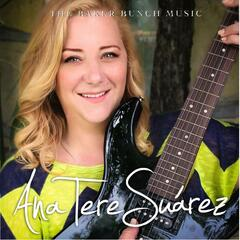Ana Tere Suarez & the Baker Bunch Music