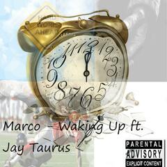 Waking up (feat. Jay Taurus)