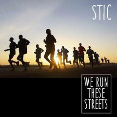We Run These Streets