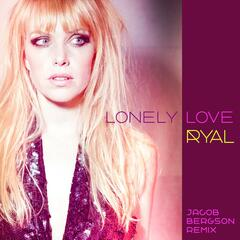 Lonely Love (Jacob Bergson Remix)