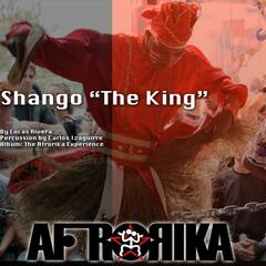 Shango the King (feat. Carlos Izaguirre)