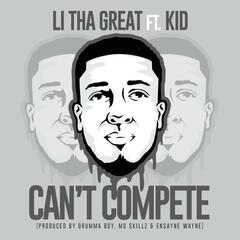 Can't Compete (feat. KiD)
