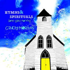 Some Glad Morning: Hymns & Spirituals