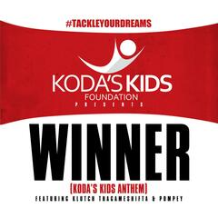 Winner (Koda's Kids Anthem) [feat. Pompey]