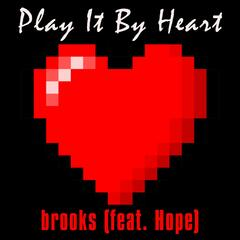 Play It by Heart (feat. Hope)