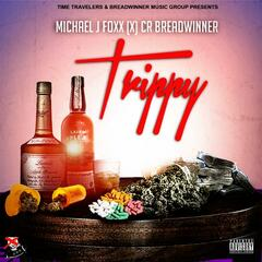 Trippy (feat. Cr BreadWinner)