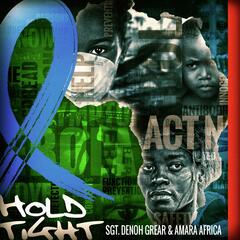 Hold Tight (feat. Kwame Appiah & Dyon Dawson)