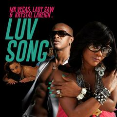Luv Song (feat. Lady Saw & Krystal Lareign)