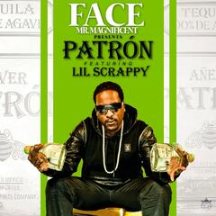 Patron (feat. Lil Scrappy)