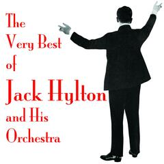 The Very Best of Jack Hylton & His Orchestra