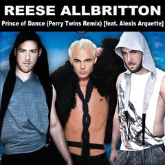 Prince of Dance (Perry Twins Remix) [feat. Alexis Arquette]