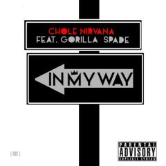 In My Way (feat. Gorilla Spade)