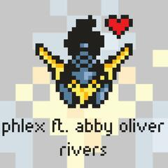 Rivers (feat. Abby Oliver)