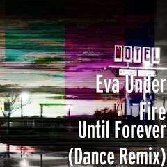 Until Forever (Dance Remix)
