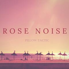 Rose Noise