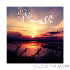 You and the Sea EP