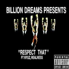 Respect That (feat. Nyuz & Realness)
