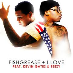I Love (Radio Version) [feat. Kevin Gates & Teezy]