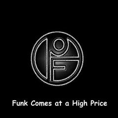 Funk Comes at a High Price