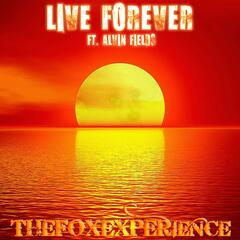 Live Forever (feat. Alvin Fields)