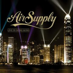 Air Supply Live in Hong Kong (Live)
