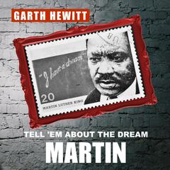 Tell 'em About the Dream Martin