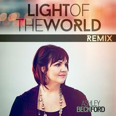 Light of the World (Troy Welstad Remix)